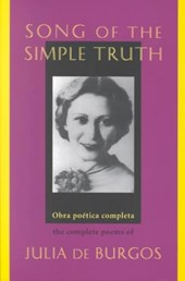 Song of the Simple Truth | Burgos, Julia De ; Agueros, Jack |