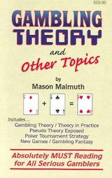 Gambling Theory and Other Topics | Mason Malmuth |