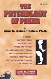 The Psychology of Poker | Alan N. Schoonmaker |