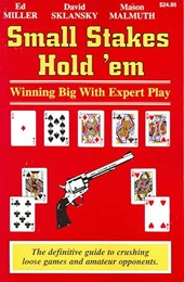 Small Stakes Hold 'em | Edward Miller |