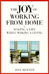 The Joy of Working from Home | Jeff Berner |