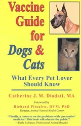 Vaccine Guide for Dogs and Cats | Catherine J. M. Diodati |