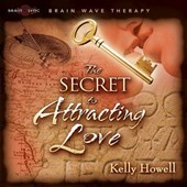 The Secret to Attracting Love | Kelly Howell |