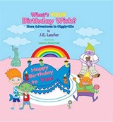 What's Your Birthday Wish? | J. E. Laufer |