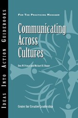 Communicating Across Cultures | Prince, Don W.; Hoppe, Michael H. |