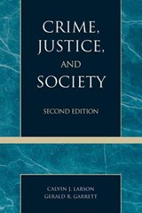 Crime, Justice, and Society | Calvin J. Larson |