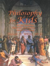 Philosophy for Kids | David White |
