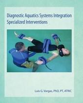 Diagnostic Aquatics Systems Integration Specialized Interventions