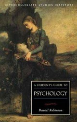 A Student's Guide to Psychology | Daniel Robinson |