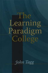 The Learning Paradigm College | John Tagg |