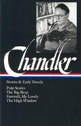 Stories and Early Novels | Raymond Chandler |