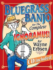 Bluegrass Banjo for the Complete Ignoramus | Wayne Erbsen |