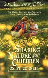 Sharing Nature With Children | Joseph Bharat Cornell |