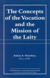 The Concepts of the Vocation and the Mission of the Laity