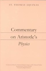 Commentary on Aristotle's Physics | Thomas, Aquinas, Saint |