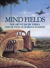 Mind Fields | Harlan Ellison |
