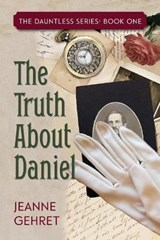 The Truth about Daniel | Jeanne Gehret |