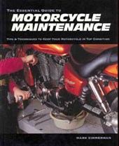 The Essential Guide to Motorcycle Maintenance