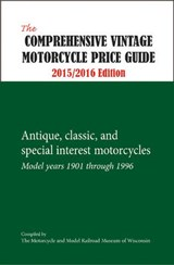 The Comprehensive Vintage Motorcycle Price Guide | Motorcycle and Model Railroad Museum of Wisconsin |