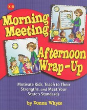 Morning Meeting, Afternoon Wrap-Up
