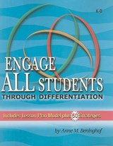Engage All Students Through Differentiation | Anne M Beninghof |