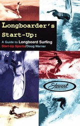 Longboarder's Start-Up | Doug Werner |
