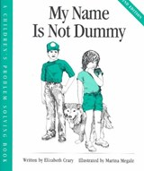 My Name is Not Dummy | Elizabeth Crary |