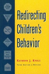 Redirecting Children's Behavior | Kvols, Kathryn J. ; Riedler, Bill |