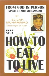 How to Eat to Live, Book | Elijah Muhammad |
