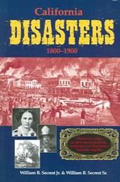 California Disasters 1800-1900