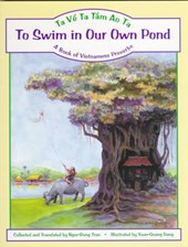 To Swim in Our Own Pond/Ta Ve Ta Tam Ao Ta |  |