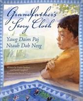 Grandfather's Story Cloth/Yawg Daim Paj Ntaub Dab Neeg