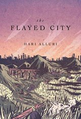 The Flayed City | Hal Alluri |