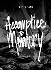 Accomplice to Memory | Q. M. Zhang |