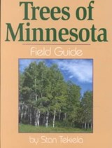 Trees of Minnesota | Stan Tekiela |