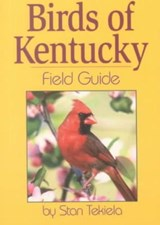 Birds of Kentucky Field Guide | Stan Tekiela |