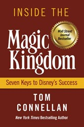 Inside the Magic Kingdom | Thomas K. Connellan |
