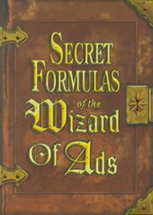 Secret Formulas of the Wizard of Ads | Roy H. Williams |