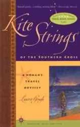 Kite Strings of the Southern Cross | Laurie Gough |