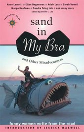 Sand in My Bra and Other Misadventures