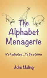 The Alphabet Menagerie | John Maling |