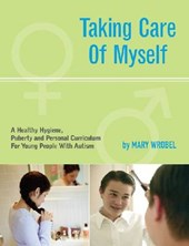 Taking Care of Myself | Mary Wrobel |