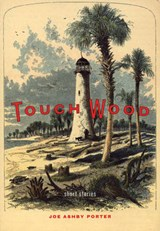 Touch Wood | Joseph Ashby Porter |