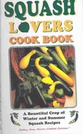 Squash Lovers Cookbook