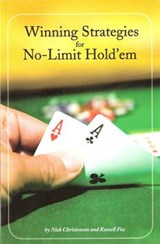 Winning Strategies for No-Limit Hold'em | Nick Christenson |