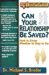 Can Your Relationship Be Saved? | Michael S. Broder |