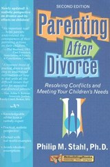 Parenting After Divorce | Philip Stahl |