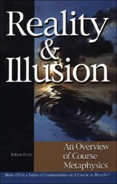 Reality & Illusion