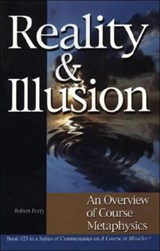 Reality & Illusion | Robert Perry |