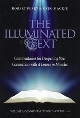 The Illuminated Text | Perry, Robert ; Mackie, Greg |